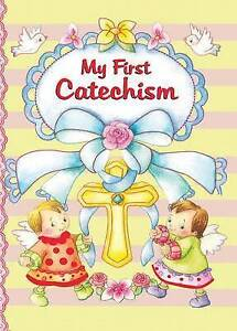 My First Catechism by Donaghy, Thomas