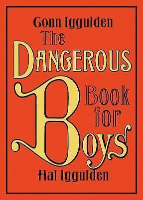 The Dangerous Book For Boys By Iggulden  Conn  Iggulden  Hal