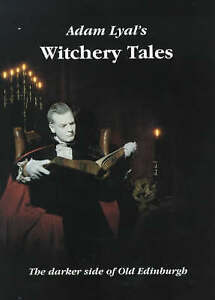 Witchery Tales: The Darker Side of Old Edinburgh, Robin Mitchell, Colin MacPhail