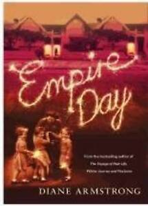 Empire Day by Diane Armstrong (Paperback, 2011)