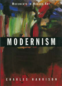 Modernism (Movements in Modern Art) by Charles Harrison