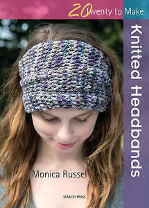 Twenty to Make - Knitted Headbands by Monica Russel - Knitting Pattern Book