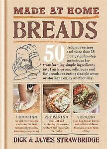 Made at Home: Breads, Acceptable, Strawbridge, James, Strawbridge, Dick, Book