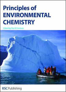 Principles of Environmental Chemistry by Royal Society of Chemistry - Norwich, United Kingdom - Principles of Environmental Chemistry by Royal Society of Chemistry - Norwich, United Kingdom