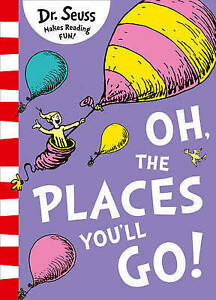 NEW, DR. SEUSS. OH, THE PLACES YOU'LL GO! 9780008201487