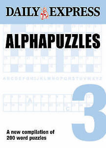 Alphapuzzles: v. 3: A New Compilation of the Dai, Daily Express, New