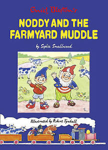 Noddy and the Farmyard Muddle, Sophie Smallwood, New Book