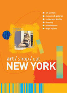 art/shop/eat New York by Carol Von Press...
