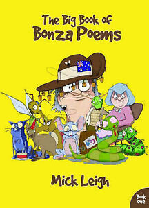The Big Book of Bonza Poems: Bk. 1, Mick Leigh