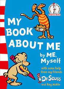 Beginner Series: My Book About Me by Dr. Seuss (Paperback, 2010)