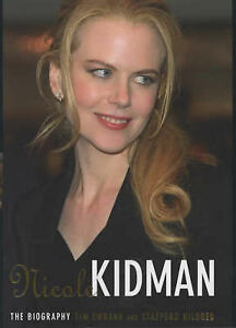 Nicole-Kidman-The-Biography-by-Stafford-Hildred-Tim-Ewbank-Hardback-2002