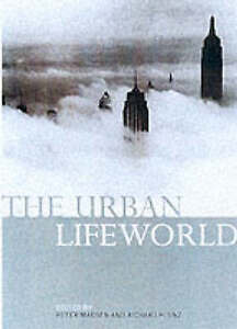 The Urban Lifeworld: Formation Perception Representation-ExLibrary