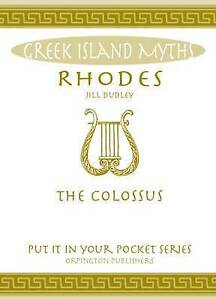 Rhodes: The Colossus by Jill Dudley (Paperback, 2016)