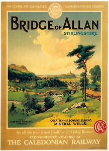 VINTAGE RAILWAY POSTER, BRIDGE OF ALLAN