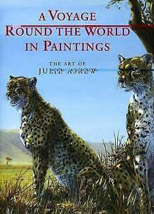 A Voyage Round the World in Paintings: The Art of Julie Askew, Good Condition Bo