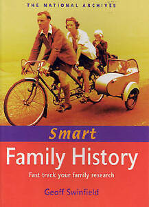 """""""AS NEW"""" Swinfield, Geoff, Smart Family History: Fast-track Your Family Research"""
