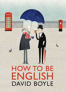 How to Be English, David Boyle