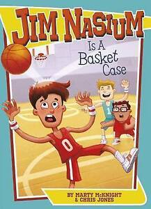 Jim Nasium Is a Basket Case By McKnight, Marty -Paperback