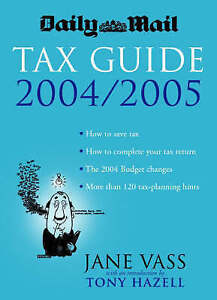 Good, Daily Mail Tax Guide 2004/05, Vass, Jane, Book