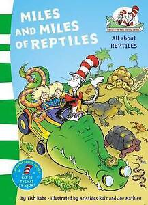 NEW, TISH RABE, CAT IN HAT LIBRARY, MILES AND MILES OF REPTILES, DR SEUSS.