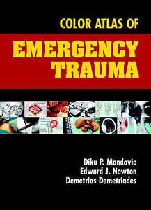 NEW Color Atlas of Emergency Trauma