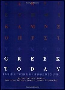 Greek Today A Course in the Modern Language and Culture