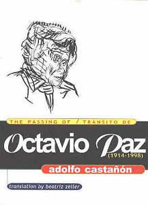 Castanon-Passing Of Octavio Paz  BOOK NEW