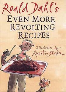 Even More Revolting Recipes by Roald Dahl (Hardback, 2001)