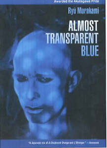 Almost Transparent Blue, Acceptable, Ryu Murakami, Book
