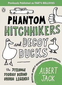 Phantom Hitchhikers and Decoy Ducks: The strange stories behind the urban legend