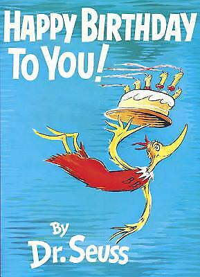 Happy Birthday to You! by Dr. Seuss - Doctor Seuss Birthday