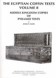 The Egyptian Coffin Texts: Middle Kingdom Copies of Pyramid Texts: Vol.8 by...