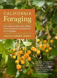 California-Foraging-120-Wild-and-Flavorful-Edibles-from-Evergreen