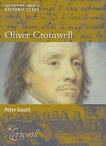 Oliver Cromwell: British Library Historic Lives-ExLibrary