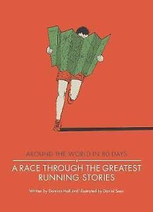 A Race Through the Greatest Running Stories by Damian Hall (Hardback, 2017)