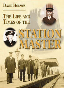 The Life and Times of the Stationmaster (Railway Heritage)-ExLibrary