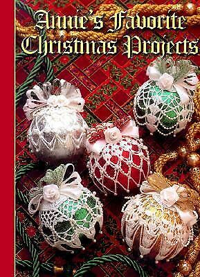 Annie's Favorite Christmas Projects by Annie's Attic Inc. Staff](Christmas Projects)