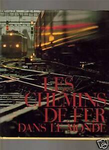 LES CHEMINS DE FER DANS LE MONDE1969