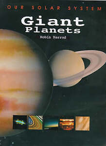 Kerrod, Robin, Giant Planets (Our Solar System), Very Good Book