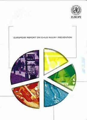European Report on Child Injury Prevention, Injury Prevention, Public Health, Ho 1