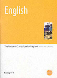 English: The National Curriculum for England - Key Stages 1-4 by Education &. E