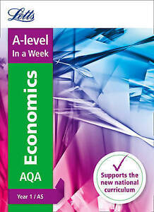 Letts Alevel Revision Success  Alevel Economics Year 1 and AS In a Week - Norwich, United Kingdom - Letts Alevel Revision Success  Alevel Economics Year 1 and AS In a Week - Norwich, United Kingdom