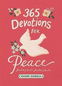 365 Devotions for Peace by Cheri Cowell (Hardback, 2015)