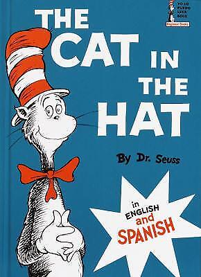 The Cat in the Hat : In English and Spanish by Dr. Seuss
