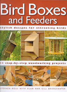 """""""VERY GOOD"""" Stephen Moss, Bird Boxes and Feeders (Step-by-Step), Book"""