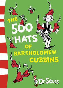 THE 500 HATS OF BARTHOLOMEW CUBBINS - Dr. Seuss - NEW Paperback - FREE P&H Aus