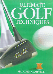 ULTIMATE GOLF TECHNIQUES, Campbell, Malcolm., Very Good Book