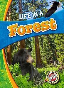 Life in a Forest by Hamilton Waxman, Laura -Hcover