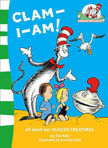 Clam-I-Am! by Tish Rabe - Paperback - The Cat in the Hat's Learning Library
