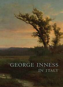 George Inness In Italy, Mark D Mitchell
